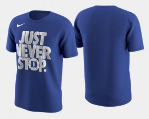 Duke University Basketball Tournament Just Never Stop For Men's College T-Shirt March Madness Selection Sunday Royal