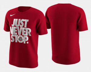 College T-Shirt Basketball Tournament Just Never Stop For Men's Scarlet Ohio State March Madness Selection Sunday